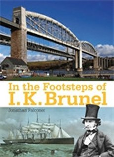 In the Footsteps of I K Brunel