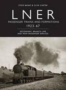 Lner Passenger Trains & Formations 1923-67