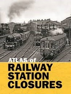 Atlas of Railway Station Closures