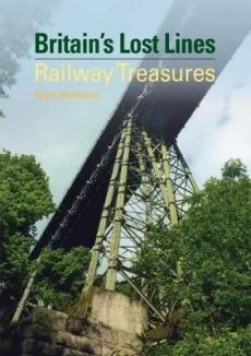 Britains Lost Lines: Railway Treasures