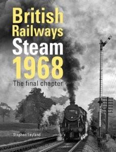 British Railways Steam 1968