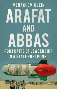 Arafat & Abbas: Portraits of Leadership in a State Postponed