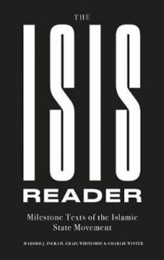 ISIS Reader: Milestone Texts of the Islamic State Movement