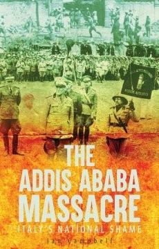 Addis Ababa Massacre: Italys National Shame