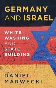 Germany & Israel: Whitewashing & Statebuilding
