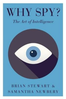 Why Spy: On the Art of Intelligence