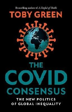 The Covid Consensus: The New Politics of Global Inequality
