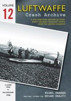 Luftwaffe Crash Archive Volume 12