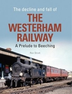 Decline & Fall of the Westerham Railway