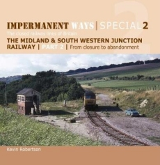 Closed Railway Lines of Britain 2: Impermanent Ways Special 2