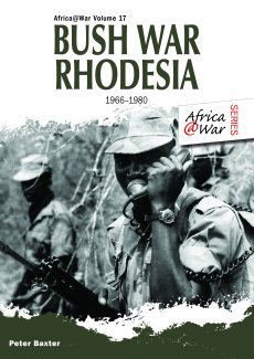 Bush War Rhodesia: Africa At War 17