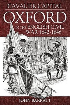 Cavalier Capital: Oxford In the English Civil War 1642-1646