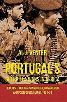 Portugals Guerilla Wars In Africa