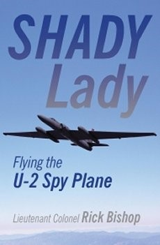 Shady Lady: Flying the U-2 Spy Plane