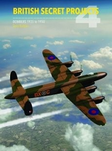 Bombers 1935-1950: British Secret Projects V4