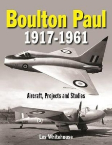 Boulton Paul 1917 - 1961: Aircraft Projects Studies