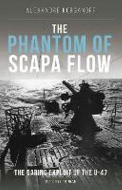 The Phantom of Scapa Flow