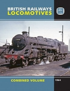 abc British Railways Locomotives 1964 Combined Volume