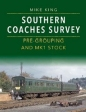 Southern Coaches Survey: Pre Grouping & BR Mark 1 Stock