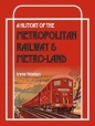 History of the Metropolitan Railway & Metro Land