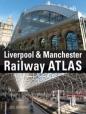 Liverpool & Manchester Railway Atlas