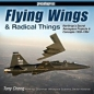 Flying Wings & Radical Things