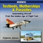 Testbeds Motherships & Parasites