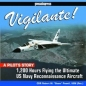 Vigilante: 1200 Hours Flying the Ultimate US Navy Reconnaissance Aircraft