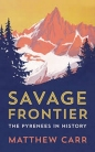 Savage Frontier: Pyrenees in History