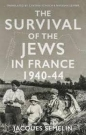 Survival of the Jews in France: 1940-44