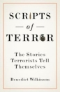 Scripts of Terror: Stories Terrorists Tell Themselves