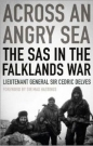 Across an Angry Sea: SAS in the Falklands War
