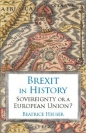 Brexit in History: Sovereignty or a European Union