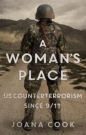 Womans Place: US Counterterrorism Since 9/11