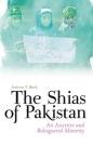 Shias of Pakistan: Assertive & Beleaguered Minority
