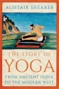 Story of Yoga: From Ancient India to the Modern West