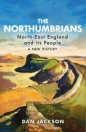 Northumbrians: North-East England and Its People