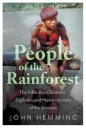 People of the Rainforest: Villas Boas Brothers Explorers and Humanitarians of the Amazon