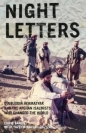 Night Letters: Gulbuddin Hekmatyarandthe Afghan Islamists Who Changed the World