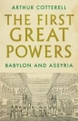 First Great Powers: Babylon and Assyria