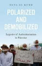 Polarized & Demobilized: Legacies of Authoritarianism in Palestine