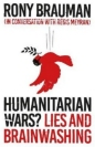 Humanitarian Wars: Lies & Brainwashing