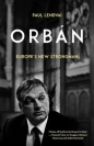 Orban: Europes New Strongman