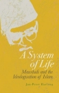 System of Life: Mawdudi & the Ideologisation of Islam