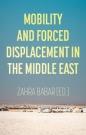 Mobility & Forced Displacement in the Middle East