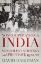 Noncooperation in India: Nonviolent Strategy and Protest  1920-22