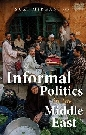 Informal Politics in the Middle East