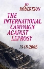 The International Campaign Against Leprosy: 1948-2005