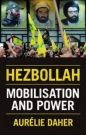 Hezbollah: Mobilisation & Power