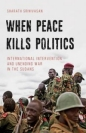 When Peace Kills Politics